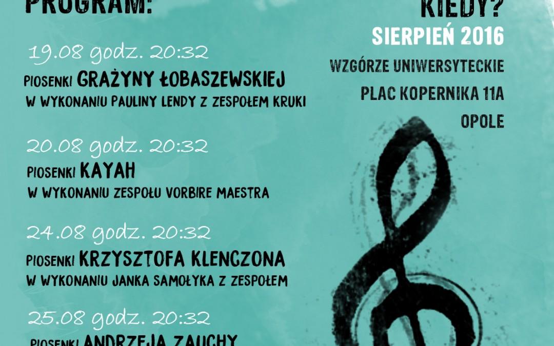 IV Muzyczne Spotkania na Wzgórzu Uniwersyteckim 19.08 – 25.08.2016